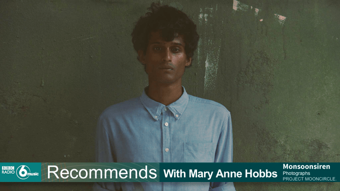 bbc6music_mary_anne_hobbs_monsoonsiren