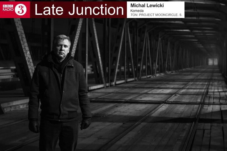 pmc143_bbc_radio_3_michal_lewicki