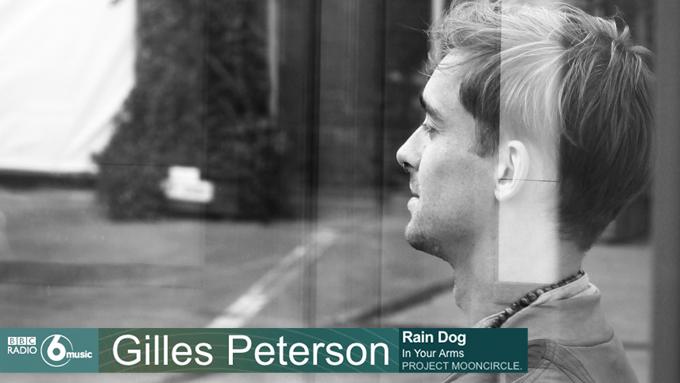 pmc154_bbc6music_gilles_pterson_rain_dog